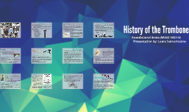 History of the Trombone