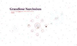 Grandiose Narcissism