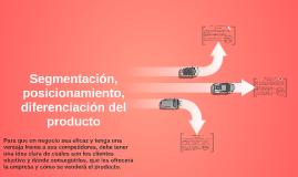 Copy of Segmentación, posicionamiento, diferenciacion del producto