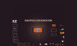 EQUIPOS CON EMOCION