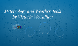 Metereology and Weather Tools