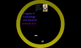 Chapter 8 - Toxicology and Alcohol