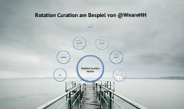 """Rotation Curation am Beispiel @WeareHH"""
