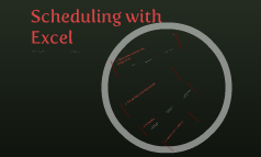 Scheduling with Excel 2