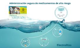 Administración segura de electrolitos