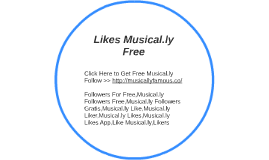 Likes Musical.ly Free