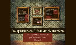 Copy of Emily Dickinson & William Butler Yeats