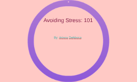 Avoiding Stress: 101