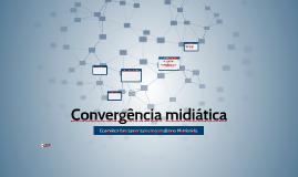 Jornalismo Multimídia: Convergência Midiática
