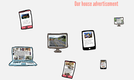 Our house advertisement