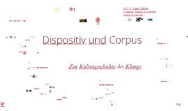 Dispositiv & Corpus.