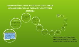 Copy of ELABORACIÓN DE UN BIOPLASTICO ACTIVO A PARTIR DE ALMIDÓN DE
