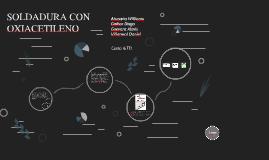 Copy of SOLDADURA CON OXIACETILENO