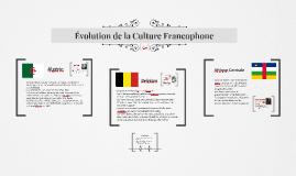 Évolution de la Culture Francophone