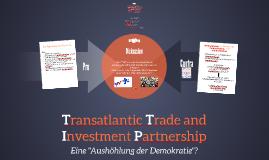 """TTIP - Eine """"Aushöhlung der Demokratie""""?"""