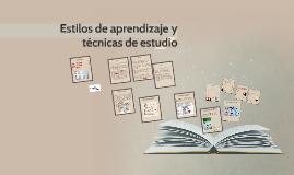 Copy of Estilos de aprendizaje y técnicas de estudio