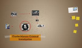 Charles Manson Criminal Investigation