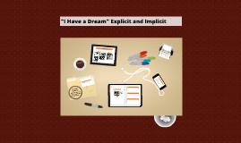 "Copy of ""I Have a Dream"" Explicit and Implicit"