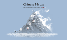 Copy of Chinese Myths