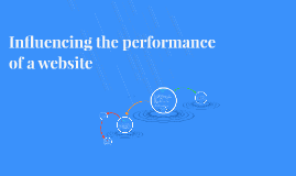 Influencing the performance of a website