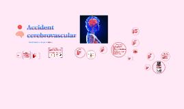 Accident         cerebrovascular