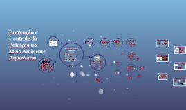 Prevenção e Controle da Poluição no meio Ambiente Aquaviário