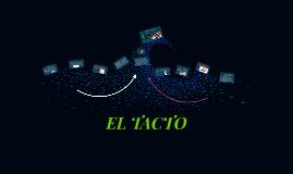 Copy of EL TACTO