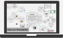 Cultura de la Virtualidad Real