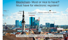 Blockchain in Business Registry – must or nice to have? (ECRF Gibraltar 2018)