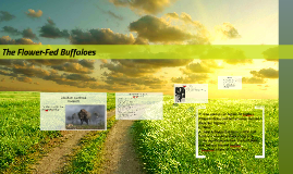 explore how the flower fed buffaloes powerfully Explore the ways in which shakespeare makes this passage so powerfully ironic or 14 explore in detail two either 19 re-read the flower-fed buffaloes.