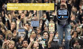 Copy of Power to the People - challenging the Powerful