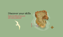 Copy of Discover your skills