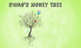 Swag's Money Tree