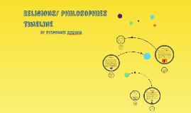 Religions/ Philosophies Timeline