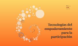 Tecnologías del empoderamiento para la participación