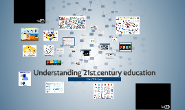 Understanding 21st century education