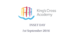 King's Cross Academy INSET day