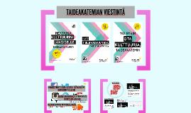 Taideakatemian viestintä - kevät 2016