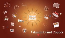 Vitamin D and Copper