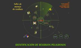 Copy of IDENTIFICACIÓN DE RESIDUOS PELIGROSOS