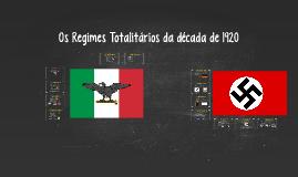 Regimes Totalitários da Década de 1920