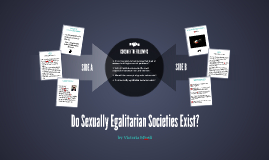 Do Sexually Egalitarian Societies Exist?