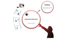A Questão da Referência: Consultas de pesquisa.