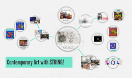 Contemporary Art with STRING!