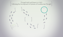 From Myth Through Reason to Faith: Following the Development