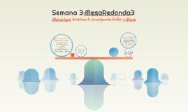 Semana 3:MesaRedonda3