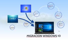 MIGRACION WINDOWS 10