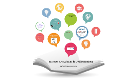 Business Knowledge & Understanding