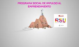 Copia de PROGRAMA SOCIAL DE IMPULSO AL EMPRENDIMIENTO (en alianza estratégica con la Asociación UNACEM)
