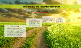 Copy of Nick Vujicic- My Inspirational Person